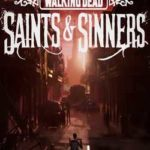 The Walking Dead Saints & Sinners-CPY