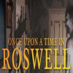 Once Upon A Time In Roswell-CPY