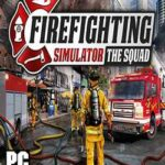 Firefighting Simulator The Squad-CPY