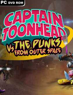 Captain ToonHead vs the Punks from Outer Space-CPY